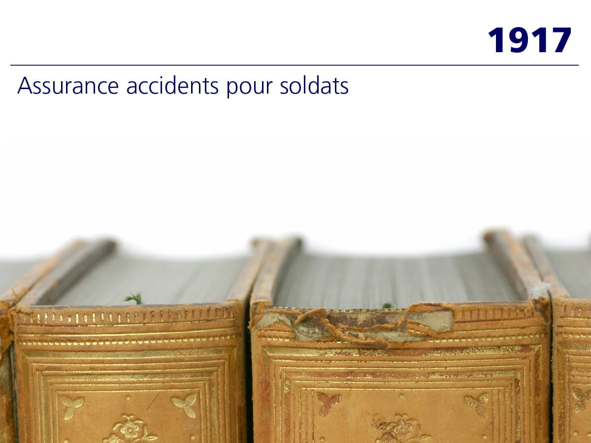 1917: Assurance-accidents pour soldats