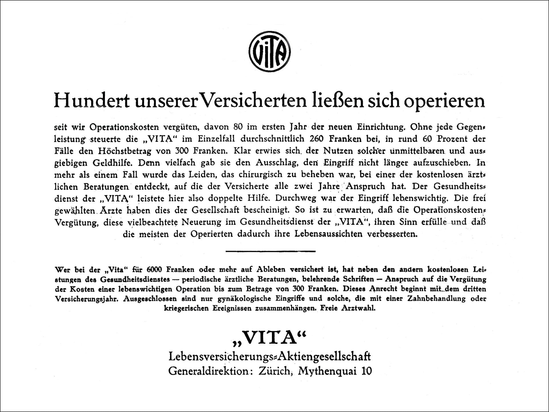 1940: Vita spendiert sogar Operationen
