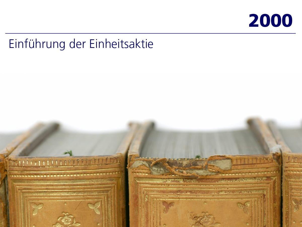 2000: Einführung Einheitsaktie