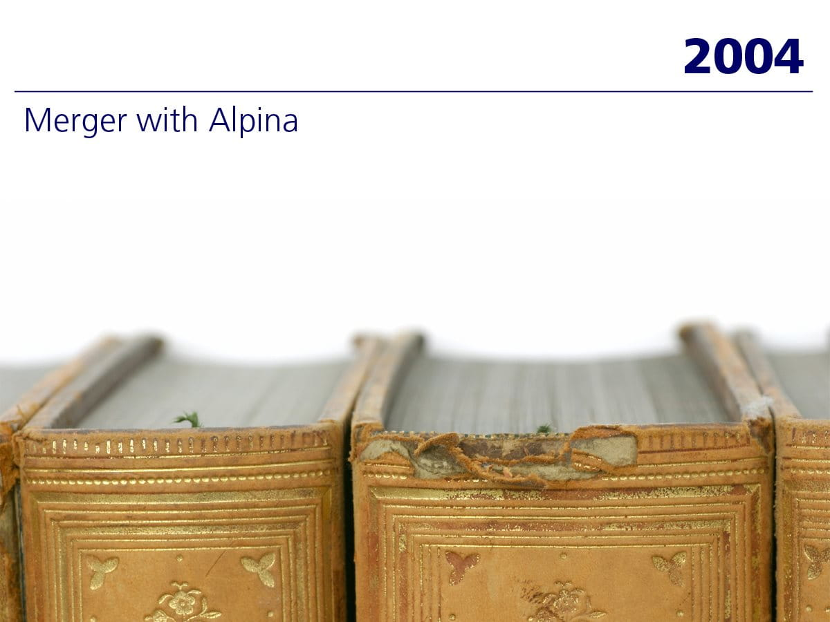 2004: Merger with Alpina