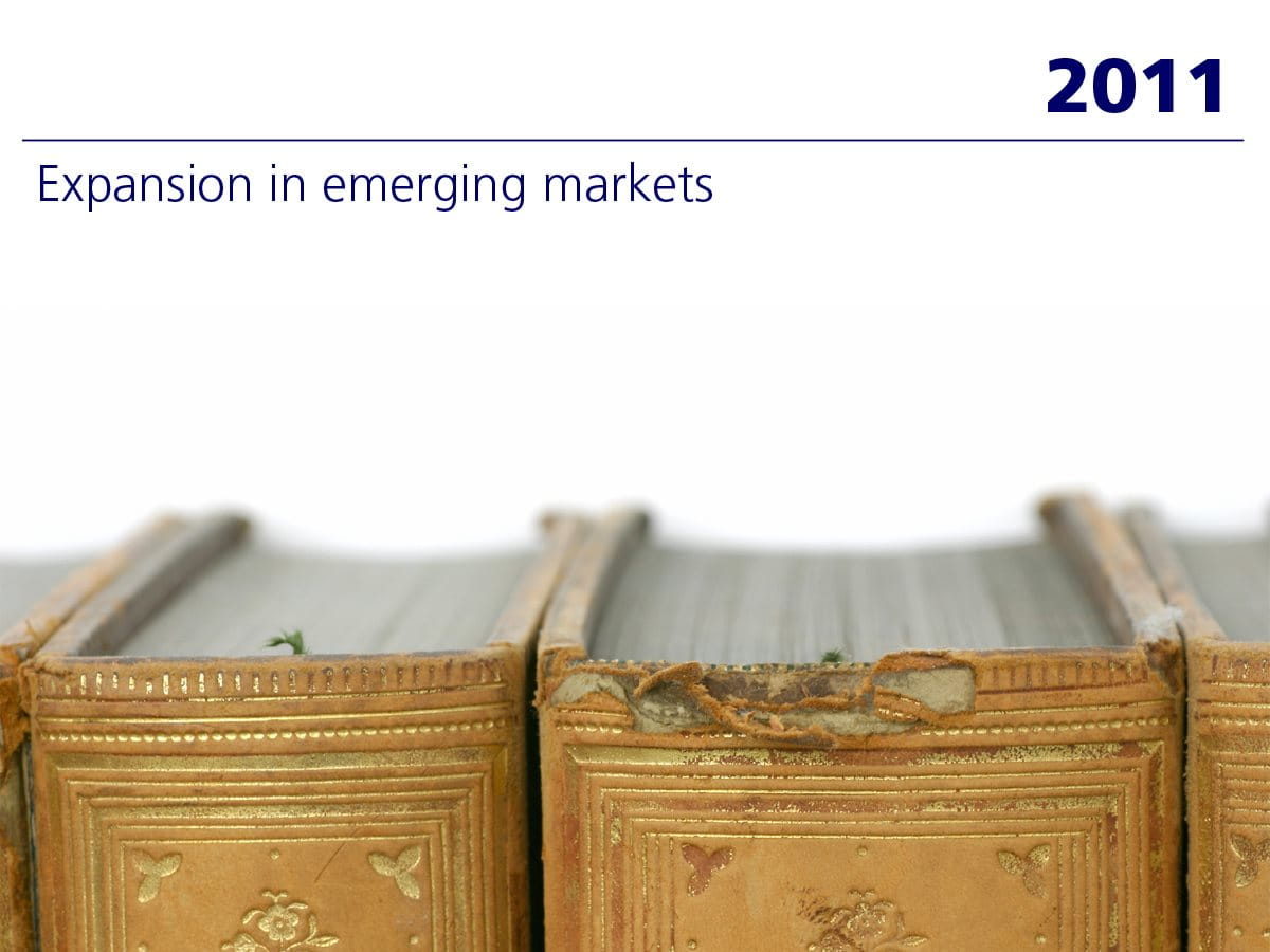 2011: Expansion in emerging markets