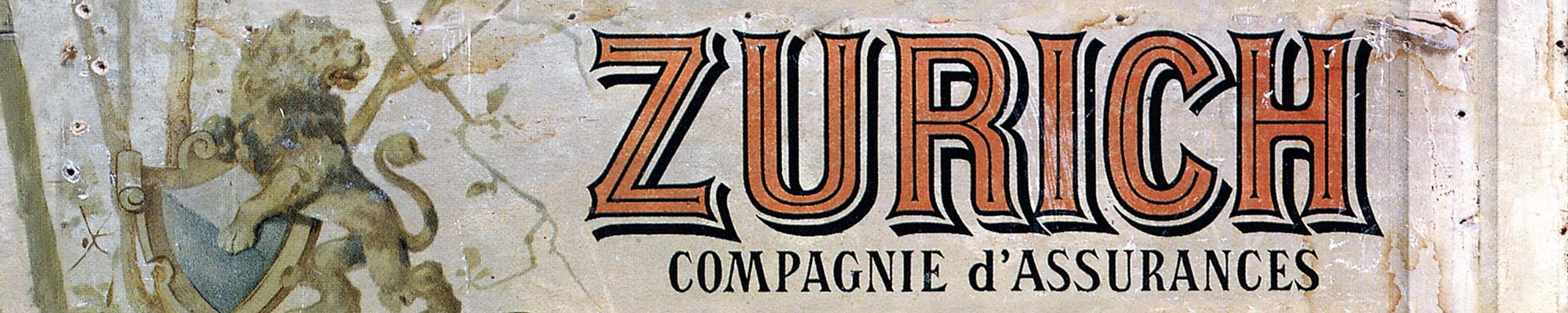 Un ancien panneau de la Zurich.
